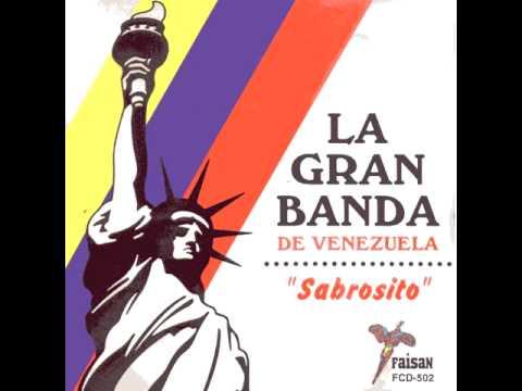 Me Falta Tu Amor – La Gran Banda De Venezuela