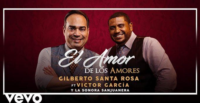 """Gilberto presenta """"El Amor de los Amores"""" (ver vídeo)"""
