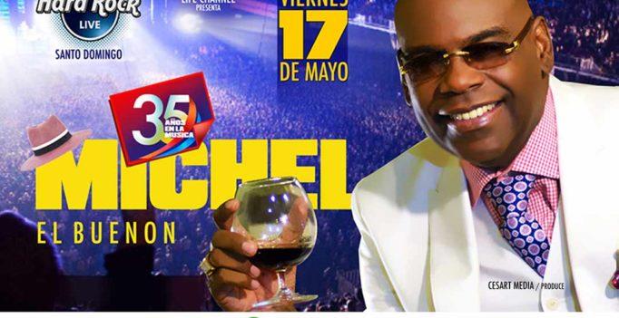 """Michel """"El Buenón"""" celebrará sus 35 años en Hard Rock Live"""